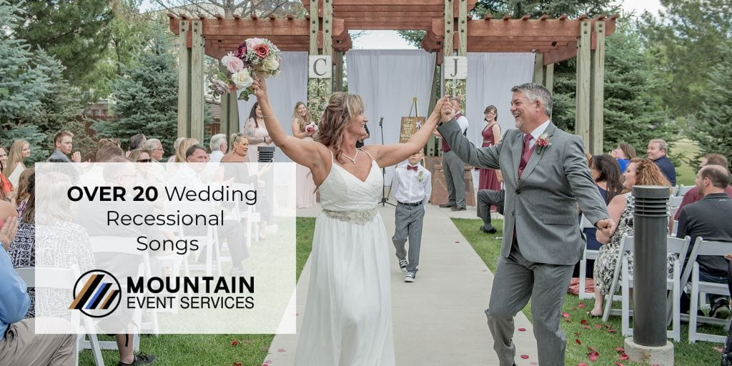 The Best Wedding Recessional Songs Ever Mountain Event Services
